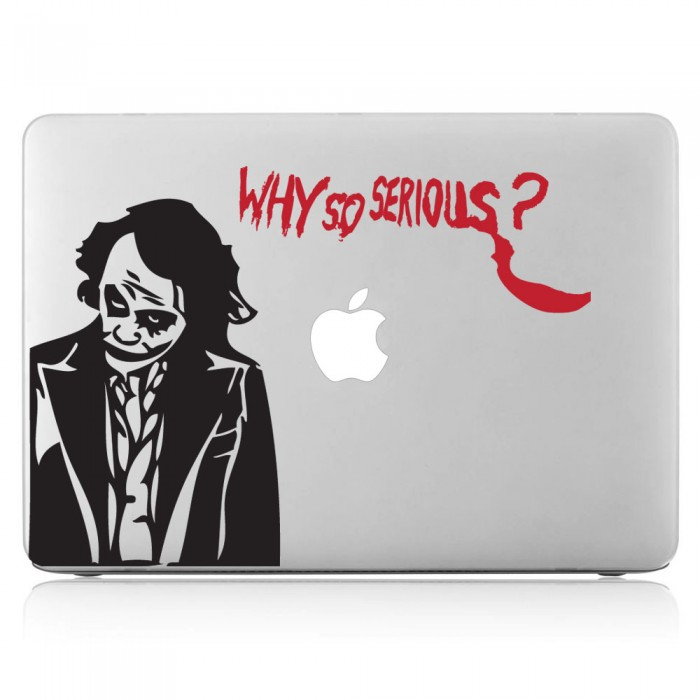 Joker why so serious? Laptop / Macbook Vinyl Decal Sticker (DM-0203)
